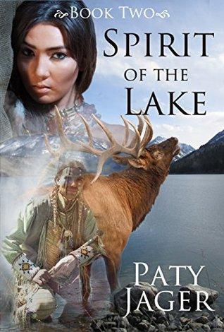 Spirit of the Lake (Spirit Trilogy, #2)