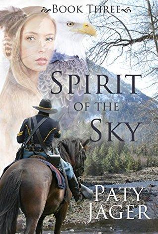 Spirit of the Sky (Spirit Trilogy, #3)