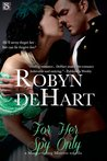 For Her Spy Only (Masquerading Mistresses, #2)