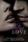 Everlasting Love (Sulfur Heights, #6)