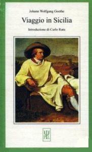 Viaggio in Sicilia  by  Johann Wolfgang von Goethe