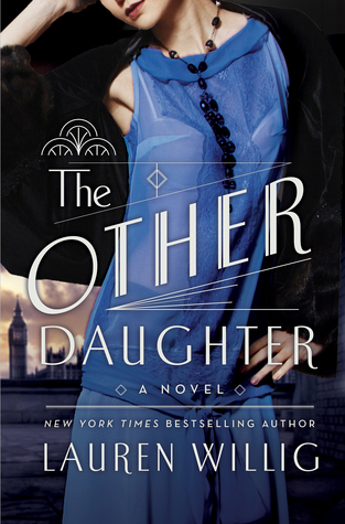The Other Daughter - Lauren Willig