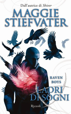 Ladri di sogni (The Raven Cycle, #2)