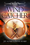 Wind Catcher: A Chosen Novel