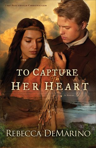 To Capture Her Heart (The Southold Chronicles, #2)
