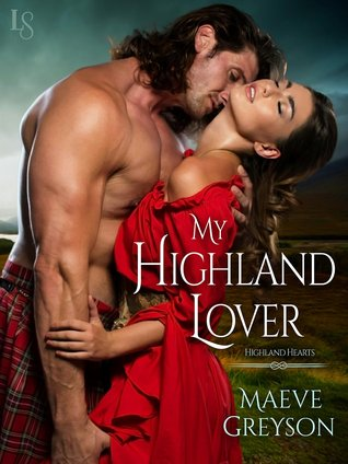 My Highland Lover (Highland Hearts, #1)