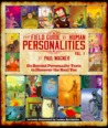 The Field Guide to Human Personalities Vol 1