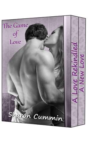 The Game of Love (A Love Rekindled and A New Love)