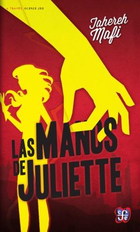 Las manos de Juliette (La piel de Juliette, #2)