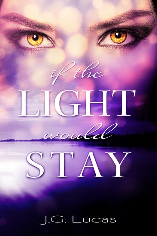 If the Light Would Stay