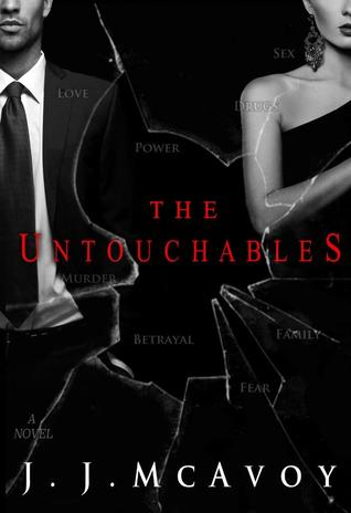 The Untouchables (Ruthless People #2) - J. J. McAvoy