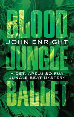 Blood Jungle Ballet (Jungle Beat #4) John  Enright
