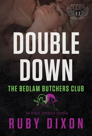 Double Down (Bedlam Butchers MC #4)