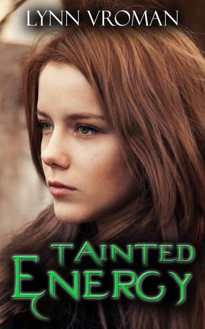 Tainted Energy by Lynn Vroman