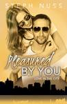 Pleasured by You (Love in the City, #3)