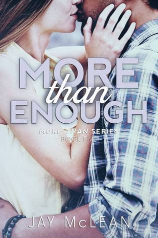 More Than Enough (More #5) by Jay McLean
