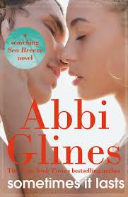 Sometimes It Lasts  (REQ) - Abbi Glines