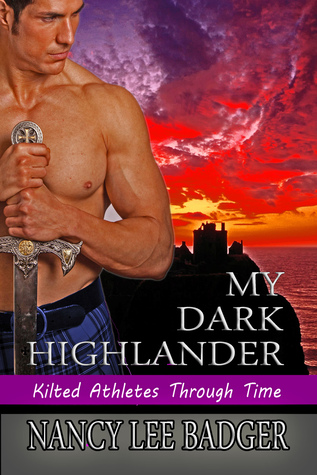 My Dark Highlander (Kilted Athletes Through Time, #2)