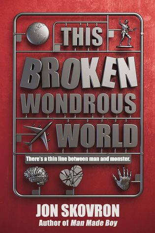 Book Cover of This Broken Wondrous World by Jon Skovron