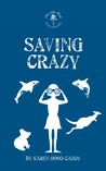 Saving Crazy