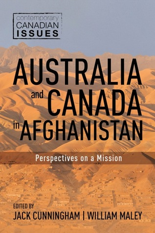 Australia and Canada in Afghanistan by Jack Cunningham