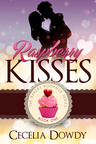 Raspberry Kisses (Bakery Romance #1)