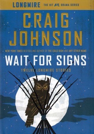 Book Review: Craig Johnson's Wait For Signs