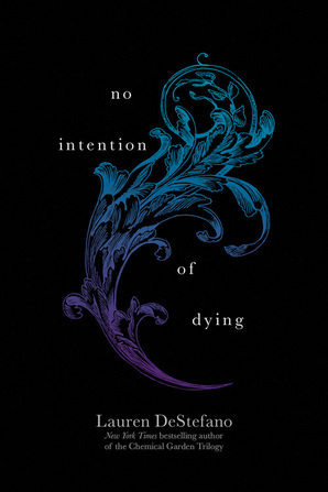 No Intention of Dying by Lauren DeStefano
