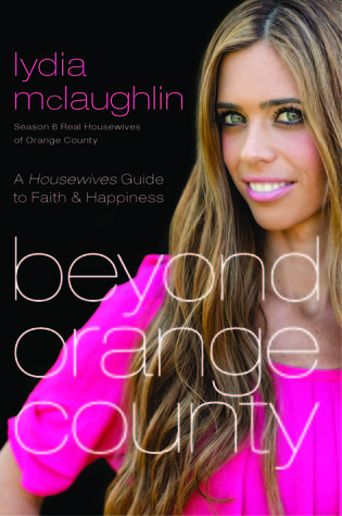 Beyond Orange County by Lydia Mclaughlin