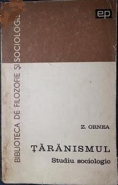 Țărănismul: studiu sociologic  by  Z. Ornea