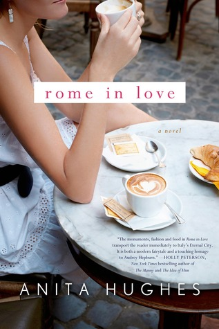 Rome In Love by Anita Hughes book cover