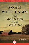 The Morning and the Evening: A Novel