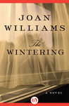 The Wintering: A Novel