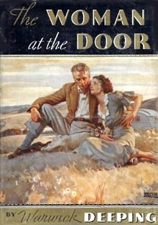The Woman At The Door by Warwick Deeping