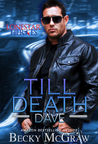 Till Death (Deep Six Security, #1)