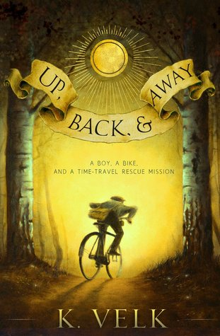 Up, Back, and Away by K. Velk