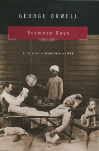 an analysis of the characters in george orwells burmese days Full of great characters graham greene's evocative analysis of the love of self i enjoyed listening to george orwell's burmese days.