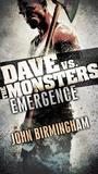 Emergence: Dave vs. the Monsters (David Hooper, #1)