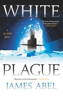 White Plague (Joe Rush, #1)
