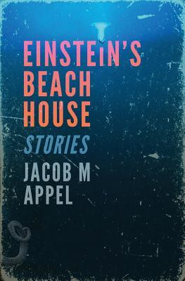Einstein's Beach House: Stories
