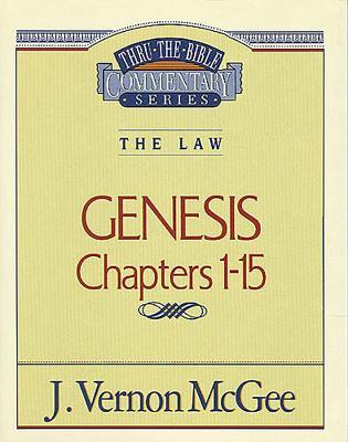 Genesis 1-15 J. Vernon McGee
