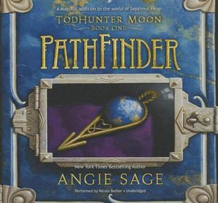 Pathfinder: Todhunter Moon, Book One  by  Angie Sage