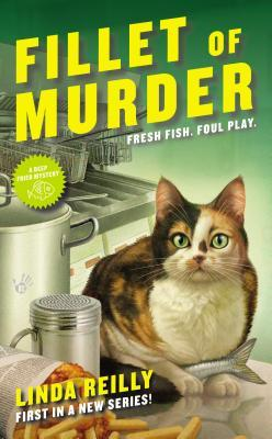 Fillet of Murder: A Deep Fried Mystery