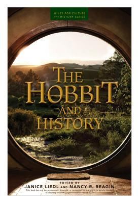 The Hobbit and History by Janice Liedl
