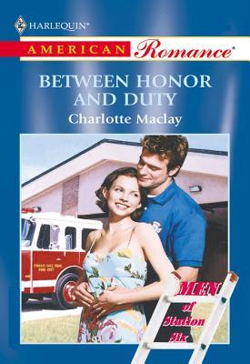 Between Honor And Duty Charlotte Maclay
