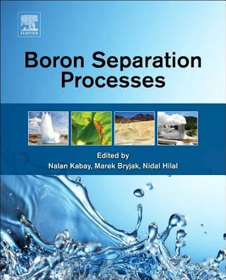 Boron Separation Processes  by  Nidal Hilal