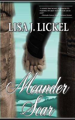 Meander Scar by Lisa J. Lickel