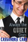 Always the Quiet Ones
