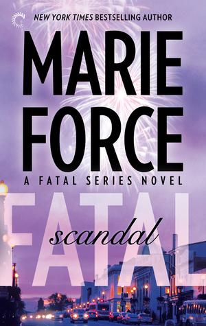 Fatal Scandal (Fatal, #8)