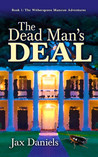 The Dead Man's Deal by Jax Daniels